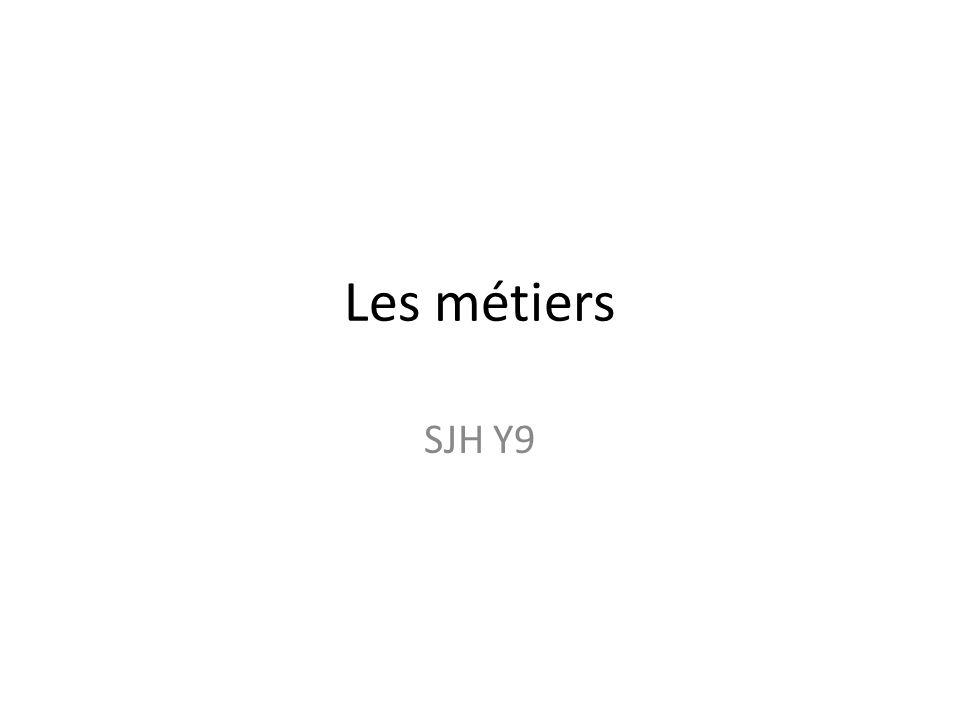 Les métiers SJH Y9