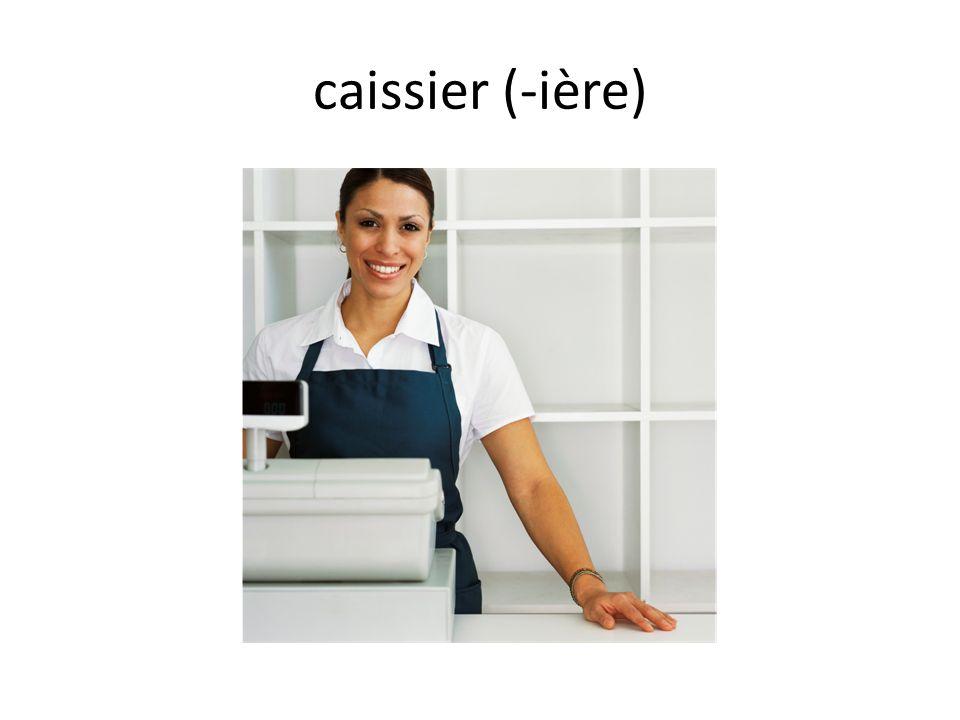 caissier (-ière)