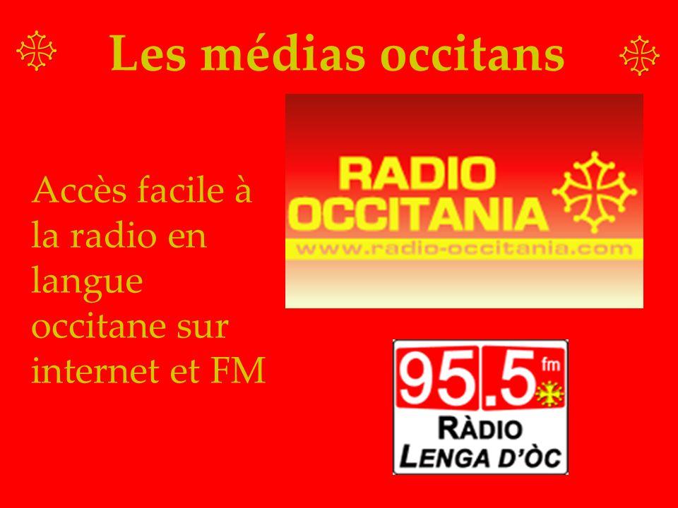 Les médias occitans Accès facile à la radio en langue occitane sur internet et FM