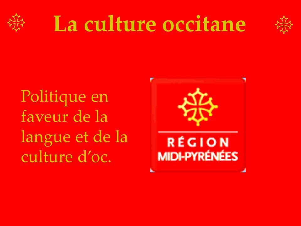 La culture occitane Politique en faveur de la langue et de la culture doc.