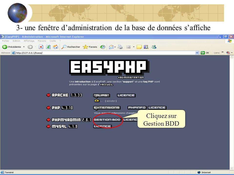 3- une fenêtre dadministration de la base de données saffiche Cliquez sur Gestion BDD