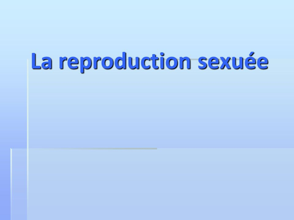 Ponte Oeuf Éclosion Abeille femelle Éclosion Abeille mâle Faux bourdon Pas de fécondation Reproduction asexuée (Parthénogenèse) Abeille mâlefaux bourdon Fécondation Ponte Reproduction sexuée Exemple : l abeille REINE