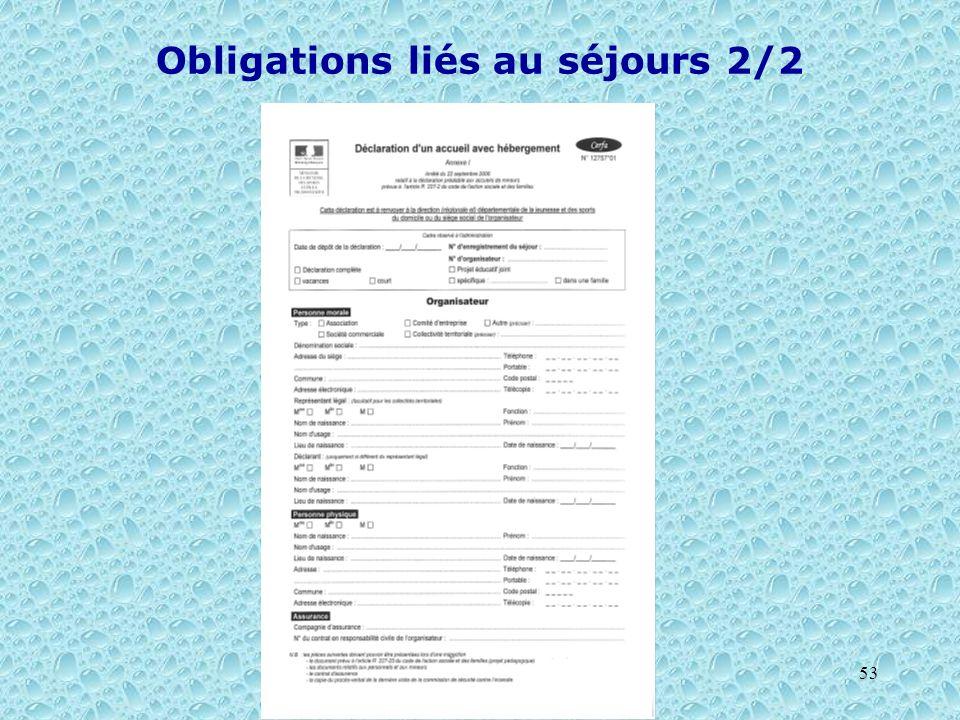 53 Obligations liés au séjours 2/2