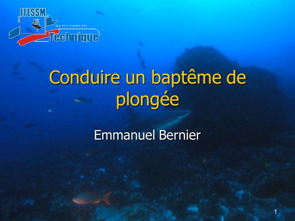 1 Conduire un baptême de plongée Emmanuel Bernier