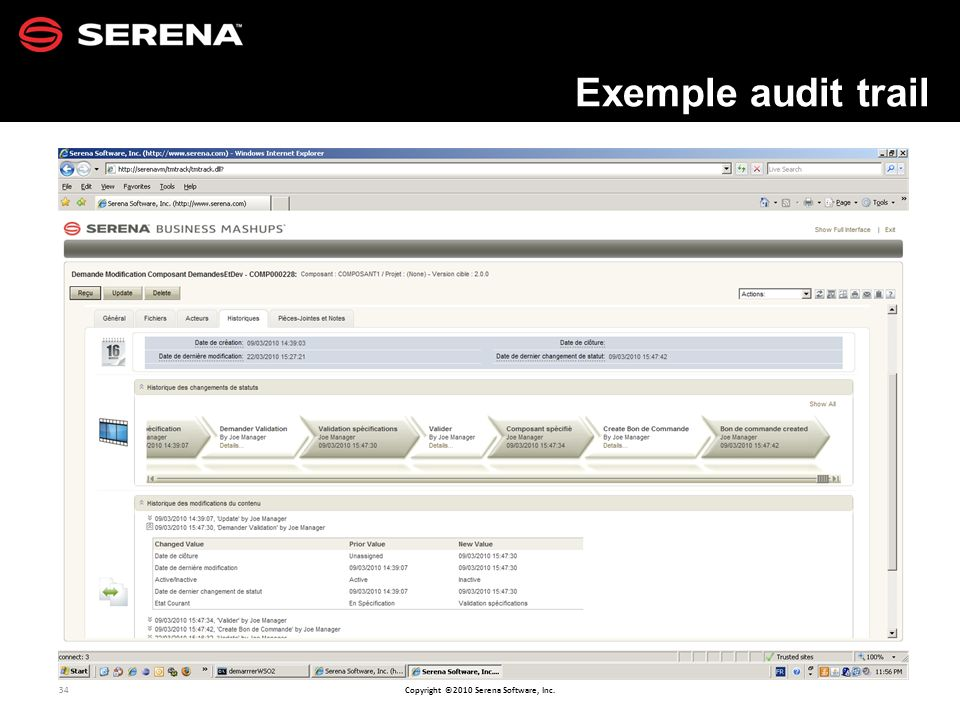 34 Copyright ©2010 Serena Software, Inc. Exemple audit trail