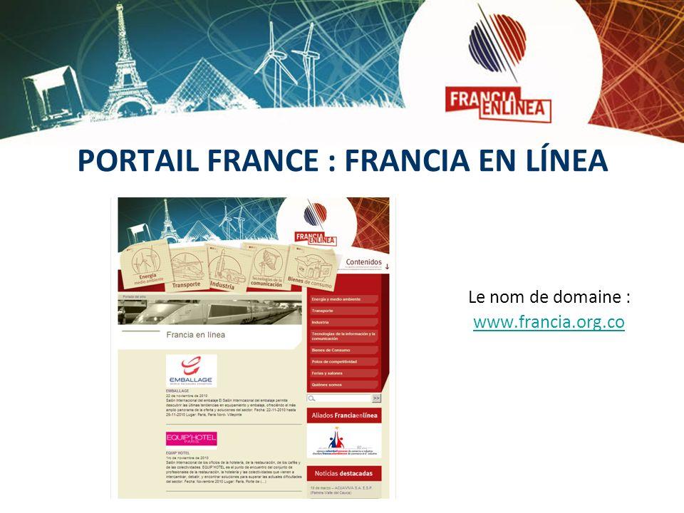 PORTAIL FRANCE : FRANCIA EN LÍNEA Le nom de domaine : www.francia.org.co
