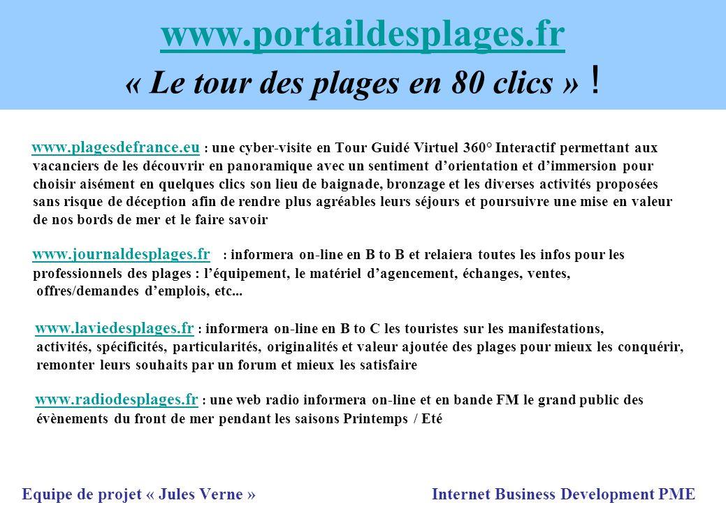 www.portaildesplages.fr www.portaildesplages.fr « Le tour des plages en 80 clics » ! www.plagesdefrance.eu : une cyber-visite en Tour Guidé Virtuel 36