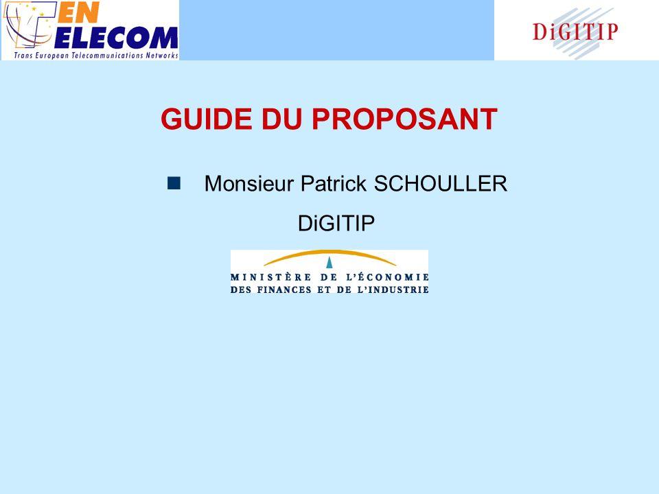 GUIDE DU PROPOSANT Monsieur Patrick SCHOULLER DiGITIP