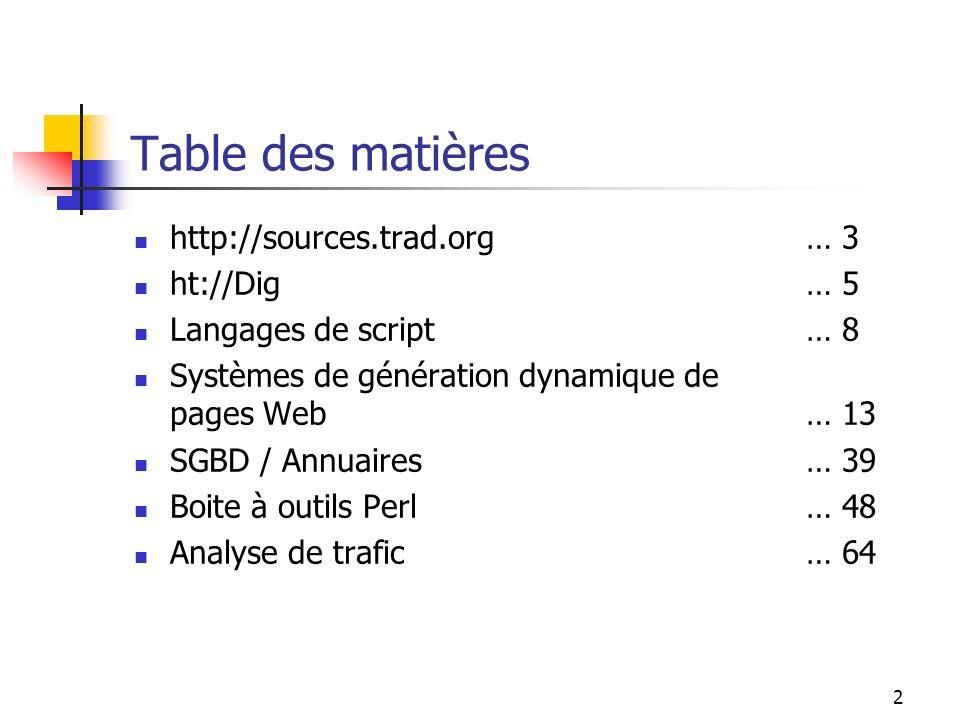 33 ColdFusion - Exemple http://www.serveur.org/exemple.cfm?nom=Laurent CFML qui dit bonjour à #nom# Bonjour #nom# :
