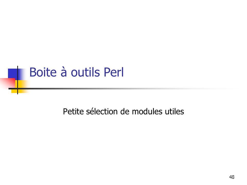 48 Boite à outils Perl Petite sélection de modules utiles
