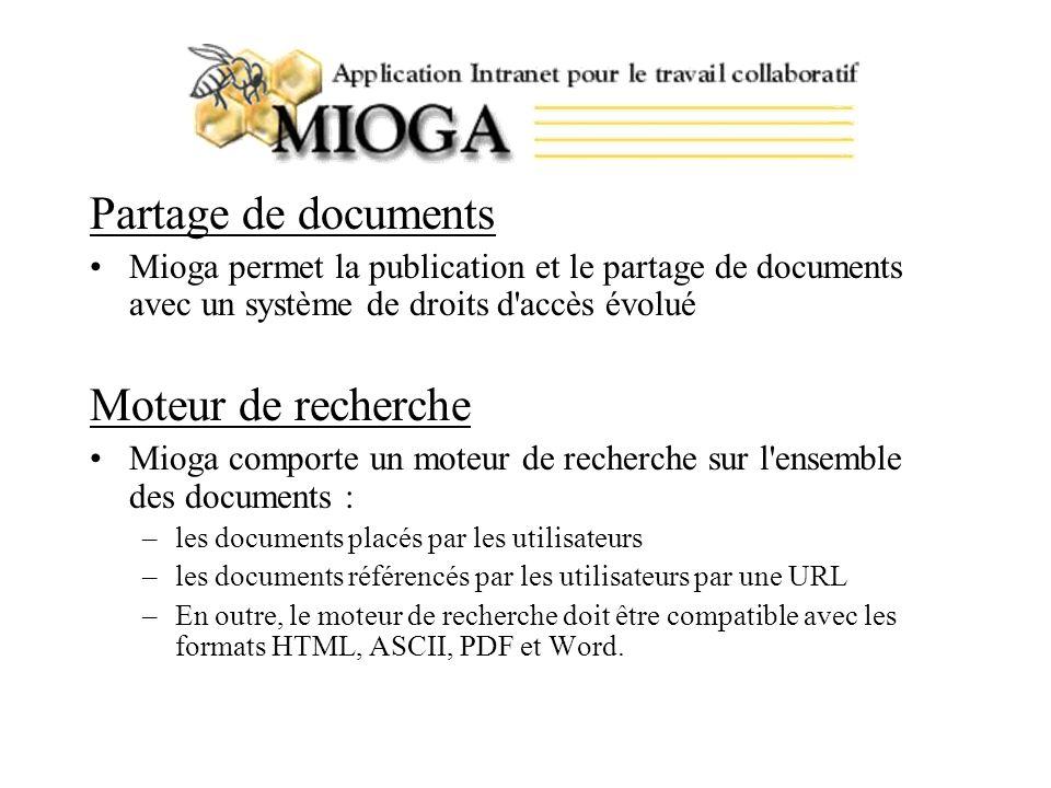 Suivi de version Mioga comporte un système de suivi de version afin de permettre la rédaction d un même document par plusieurs utilisateurs et de fournir une traçabilité des versions de ce document.