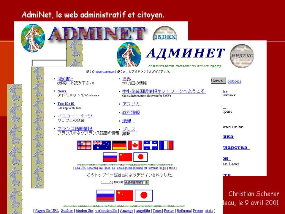 - Les raisons d une absence symptomatique de la France sur le Web - Un petit nombre d initatives de franc-tireurs (AdmiNet) - Le groupe de Sarrebruck (Web Europe) * Lère des pionniers (1993-1996)