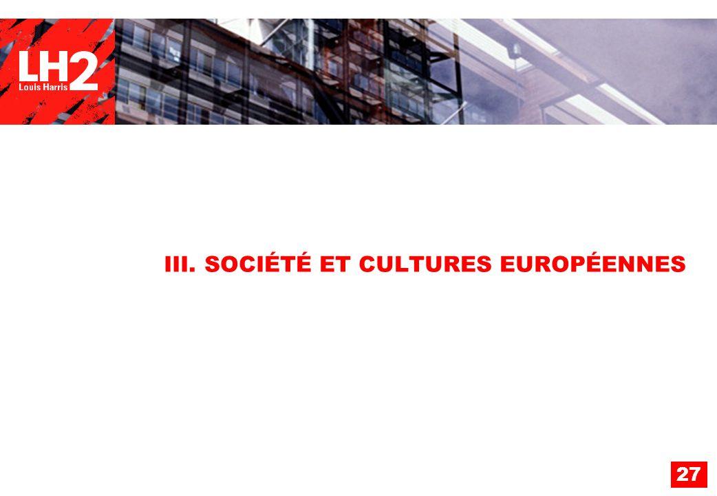 27 III. SOCIÉTÉ ET CULTURES EUROPÉENNES