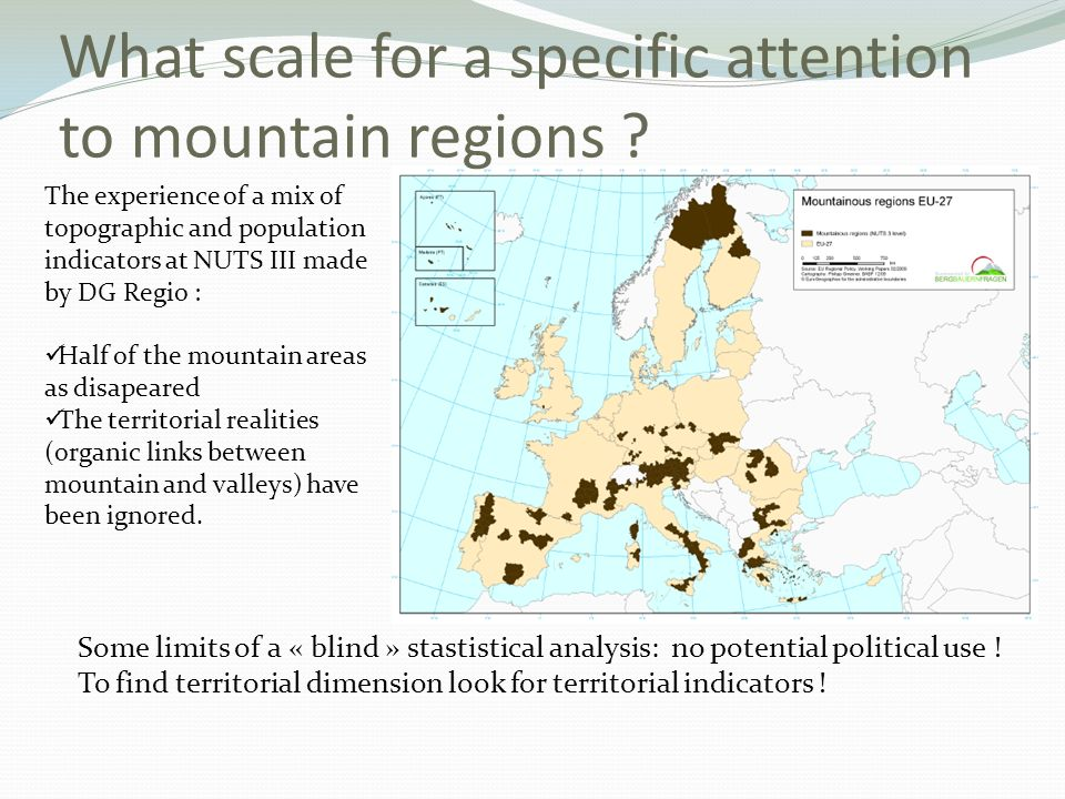 What scale for a specific attention to mountain regions .