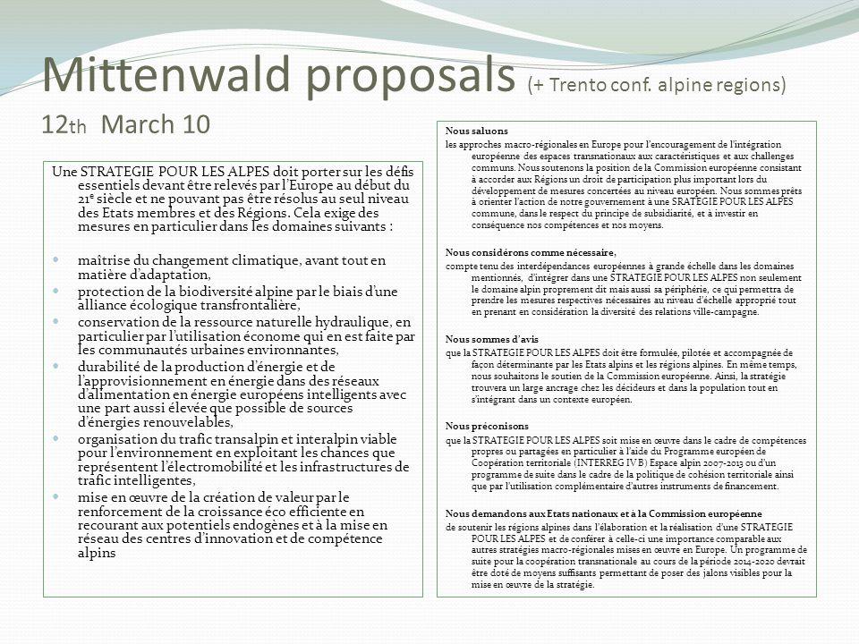 Mittenwald proposals (+ Trento conf. alpine regions) 12 th March 10 Une STRATEGIE POUR LES ALPES doit porter sur les défis essentiels devant être rele