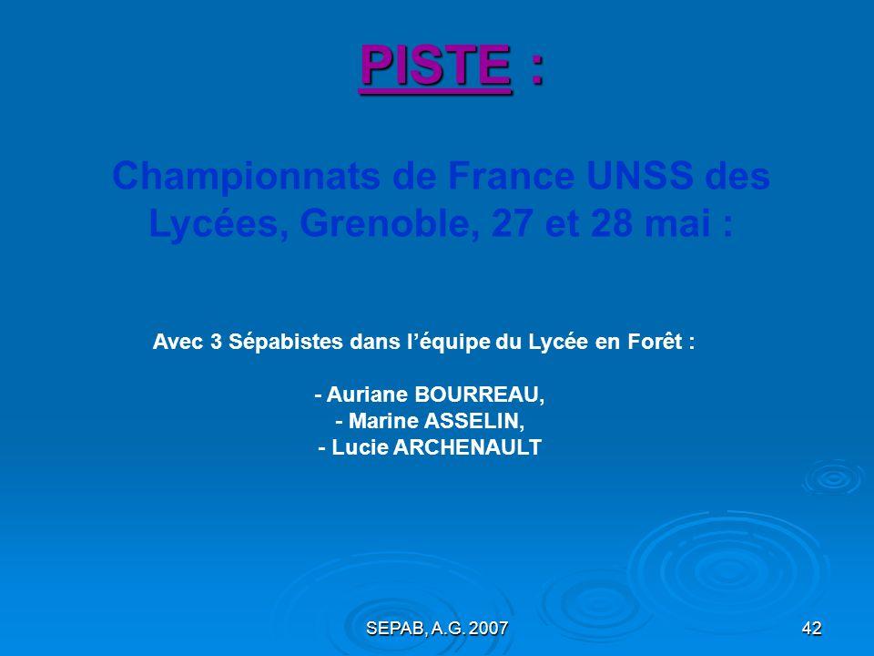 SEPAB, A.G. 200741 Championnats de FRANCE FFA CA, JU Narbonne, les 27, 28 et 29 juillet : PISTE : - Marine : 7° en série du 100m haies JUF avec 16,29s