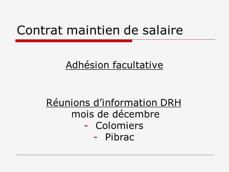 Contrat maintien de salaire Adhésion facultative Réunions dinformation DRH mois de décembre -Colomiers -Pibrac