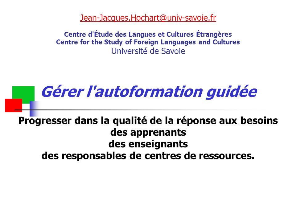 Jean-Jacques.Hochart@univ-savoie.fr Jean-Jacques.Hochart@univ-savoie.fr Centre d'Étude des Langues et Cultures Étrangères Centre for the Study of Fore