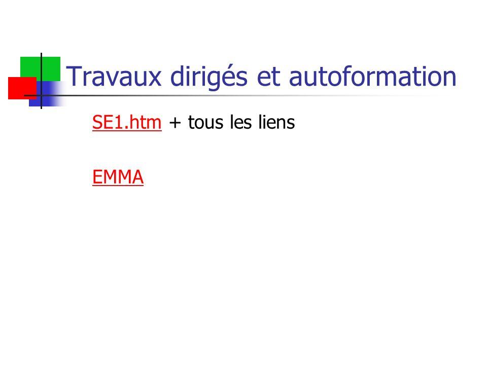 Travaux dirigés et autoformation SE1.htmSE1.htm + tous les liens EMMA
