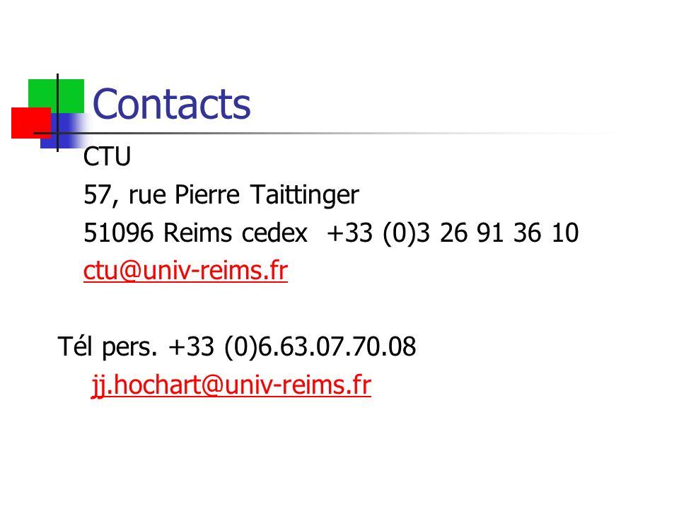 Contacts CTU 57, rue Pierre Taittinger 51096 Reims cedex +33 (0)3 26 91 36 10 ctu@univ-reims.fr Tél pers. +33 (0)6.63.07.70.08 jj.hochart@univ-reims.f