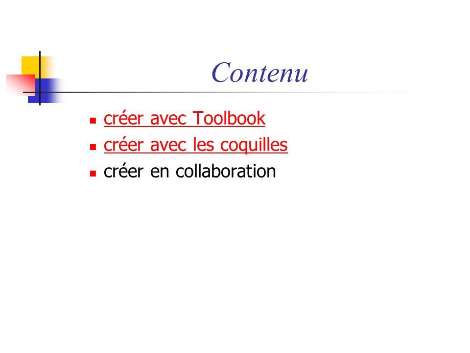 créer avec Toolbook créer avec les coquilles créer en collaboration Contenu
