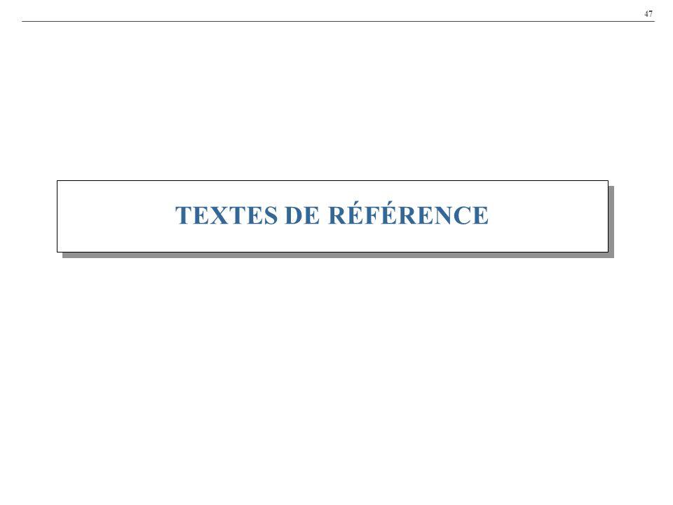 47 TEXTES DE RÉFÉRENCE