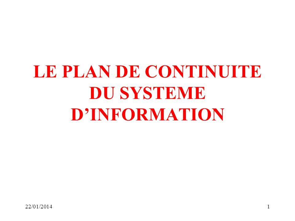 LE PLAN DE CONTINUITE DU SYSTEME DINFORMATION 22/01/20141