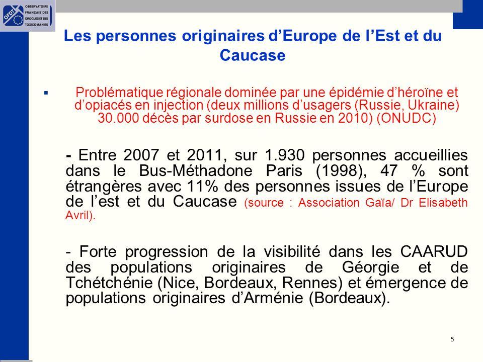6 Les personnes originaires dEurope de lEst et du Caucase (suite) - Population essentiellement masculine composée de jeunes adultes (18-30 ans).