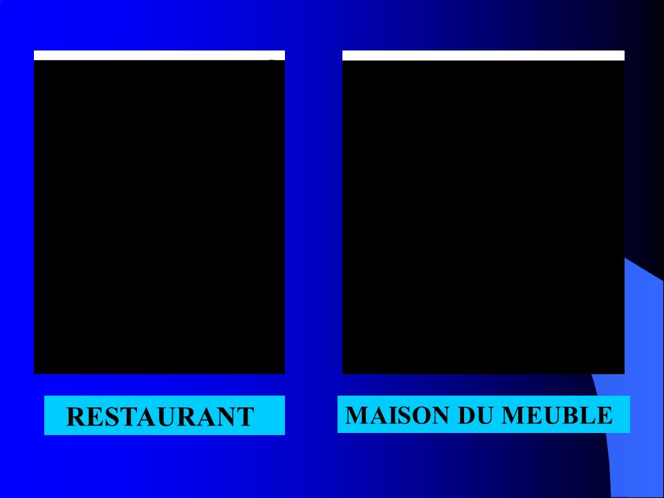 RESTAURANT MAISON DU MEUBLE