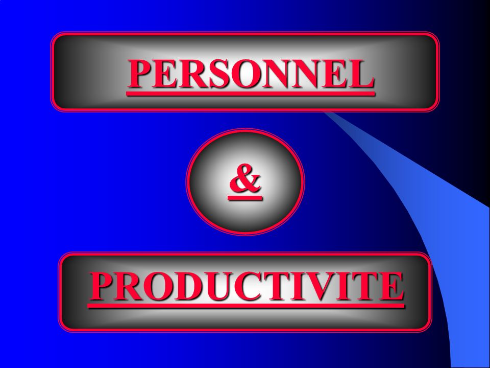 LES INDICATEURS DE PRODUCTIVITÉ LES INDICATEURS DE PRODUCTIVITÉ Un moyen de vérifier la productivité consiste à examiner les résultats financiers.