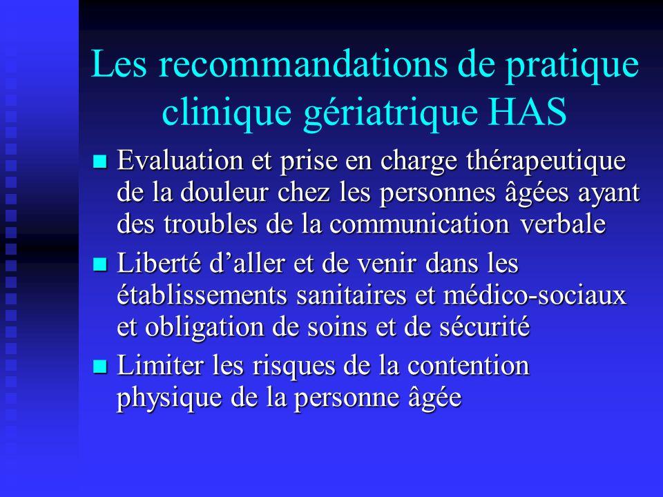Les recommandations de pratique clinique gériatrique HAS Evaluation et prise en charge thérapeutique de la douleur chez les personnes âgées ayant des