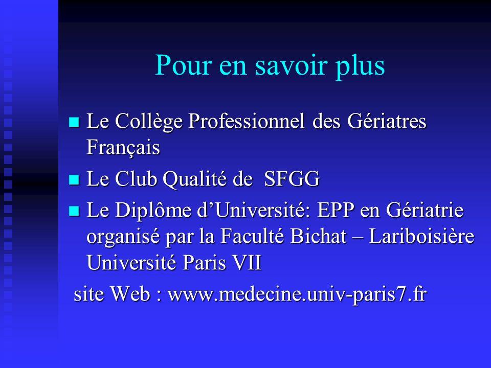 Pour en savoir plus Le Collège Professionnel des Gériatres Français Le Collège Professionnel des Gériatres Français Le Club Qualité de SFGG Le Club Qu