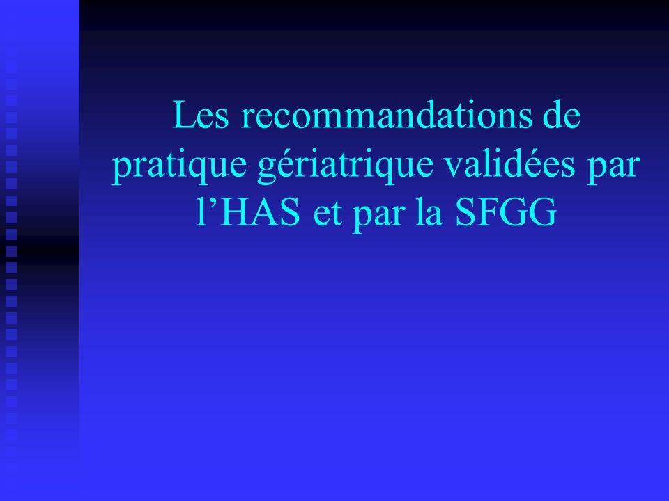 Les recommandations de pratique gériatrique validées par lHAS et par la SFGG