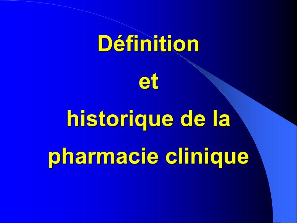 Définition et historique de la pharmacie clinique