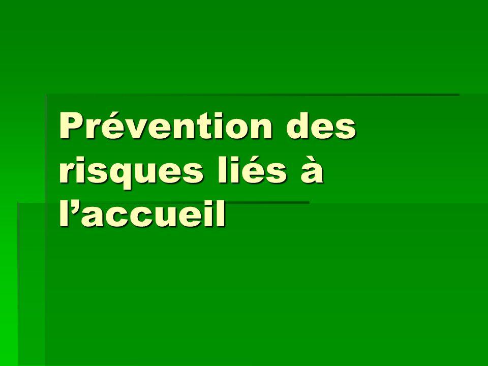 Prévention des risques liés à laccueil