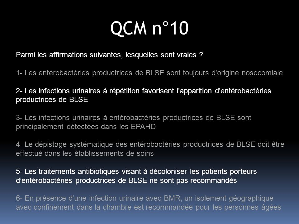 QCM n°10 Parmi les affirmations suivantes, lesquelles sont vraies .
