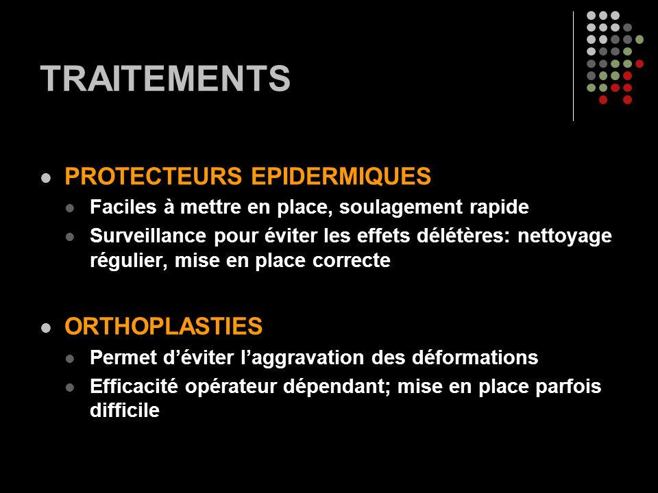 TRAITEMENTS PROTECTEURS EPIDERMIQUES Faciles à mettre en place, soulagement rapide Surveillance pour éviter les effets délétères: nettoyage régulier,