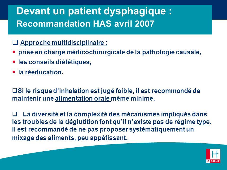Approche multidisciplinaire : prise en charge médicochirurgicale de la pathologie causale, les conseils diététiques, la rééducation. Si le risque dinh
