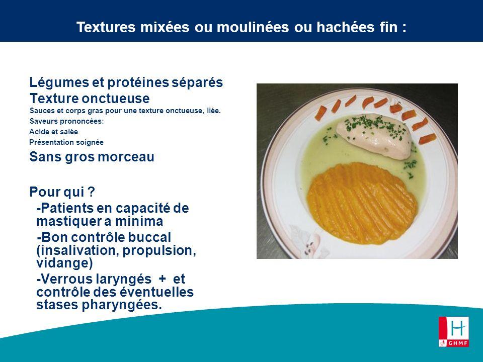 Légumes et protéines séparés Texture onctueuse Sauces et corps gras pour une texture onctueuse, liée. Saveurs prononcées: Acide et salée Présentation