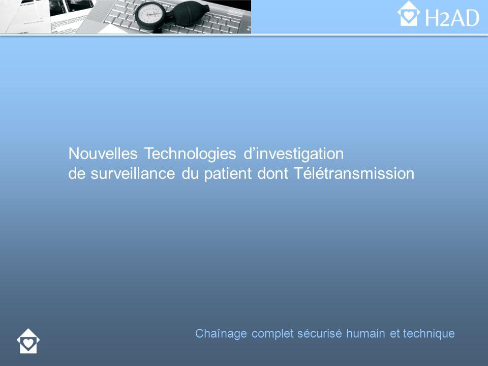 Nouvelles Technologies dinvestigation de surveillance du patient dont Télétransmission Chaînage complet sécurisé humain et technique