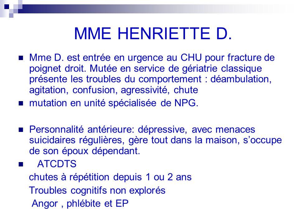 MME HENRIETTE D. Mme D. est entrée en urgence au CHU pour fracture de poignet droit.