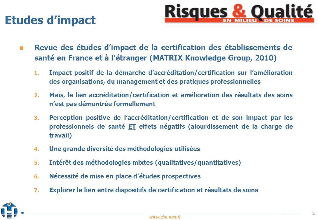 www.chu-nice.fr Etudes dimpact n Revue des études dimpact de la certification des établissements de santé en France et à létranger (MATRIX Knowledge G