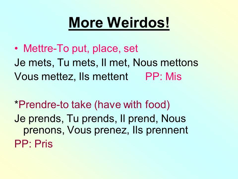 More Weirdos.