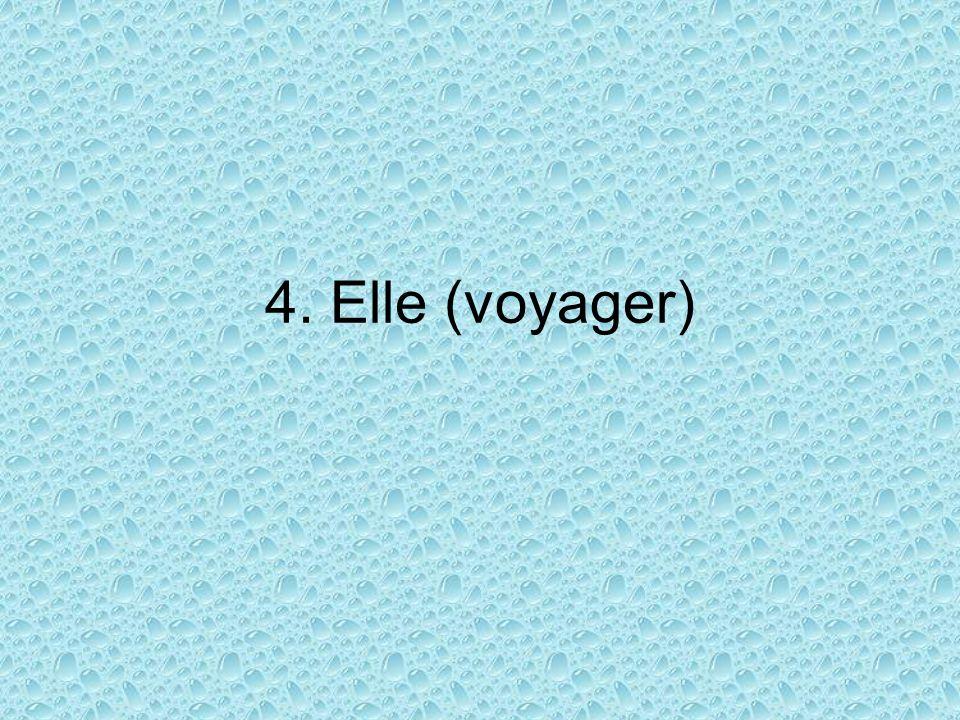 4. Elle (voyager)