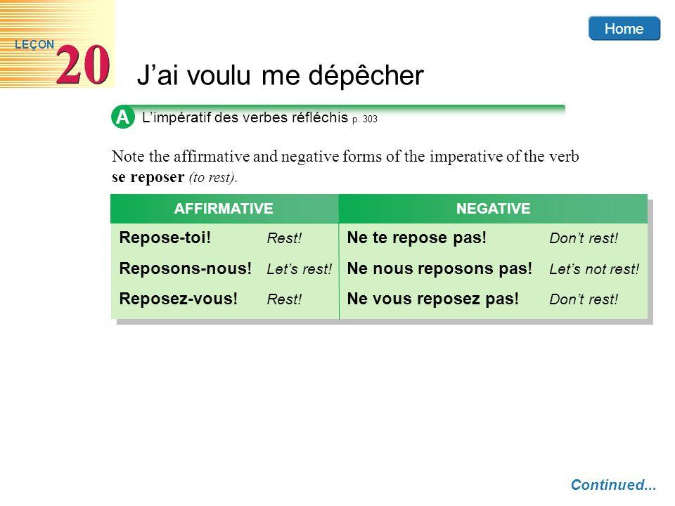 Home Jai voulu me dépêcher 20 LEÇON A Limpératif des verbes réfléchis p. 303 Note the affirmative and negative forms of the imperative of the verb se