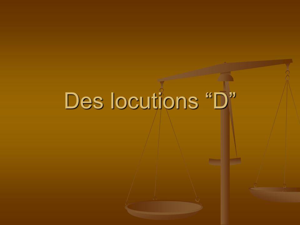 Des locutions D