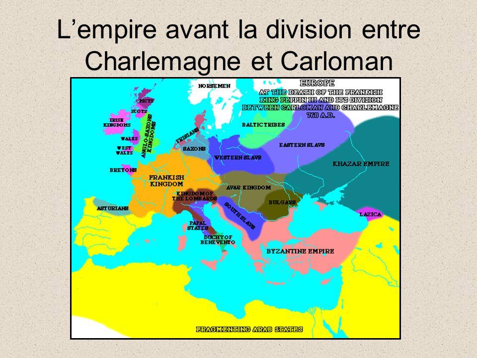 Lempire avant la division entre Charlemagne et Carloman