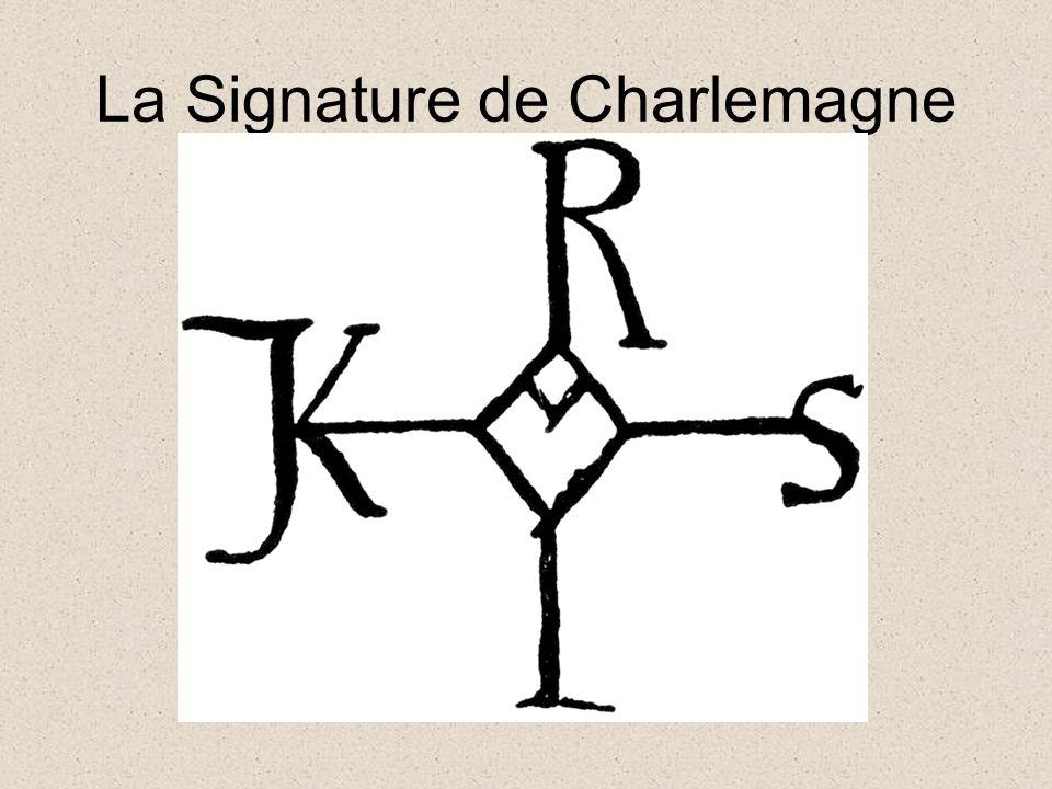 La Signature de Charlemagne