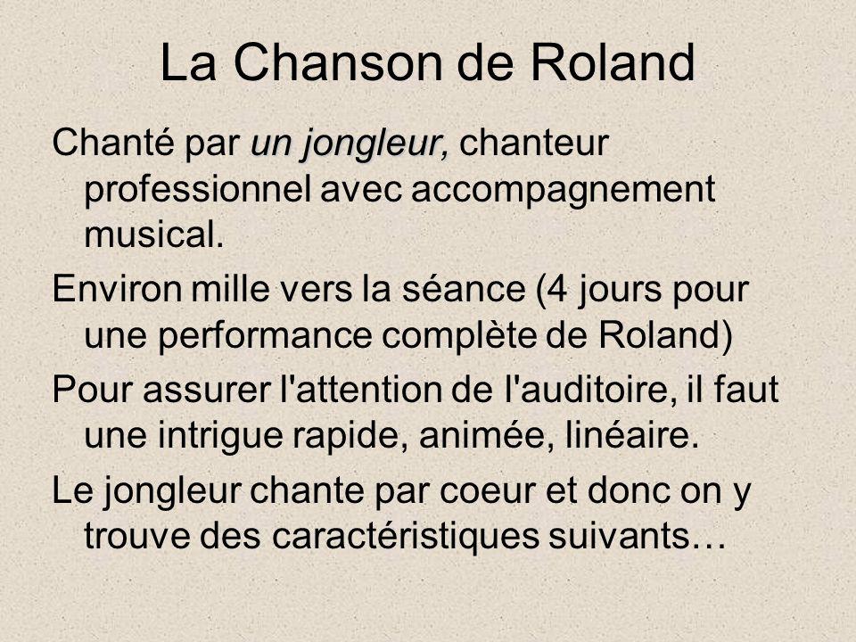 La Chanson de Roland un jongleur, Chanté par un jongleur, chanteur professionnel avec accompagnement musical.