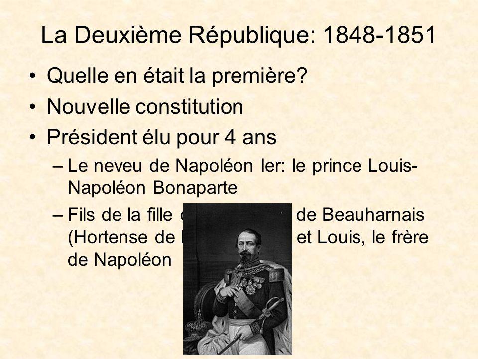 La Deuxième République: 1848-1851 Quelle en était la première.